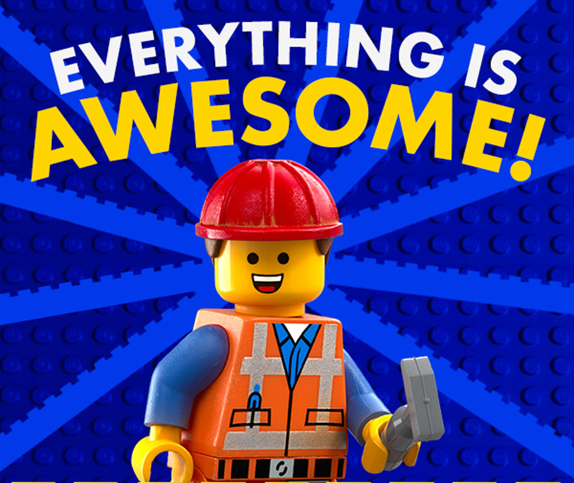 Episode 62: Everything Is Awesome
